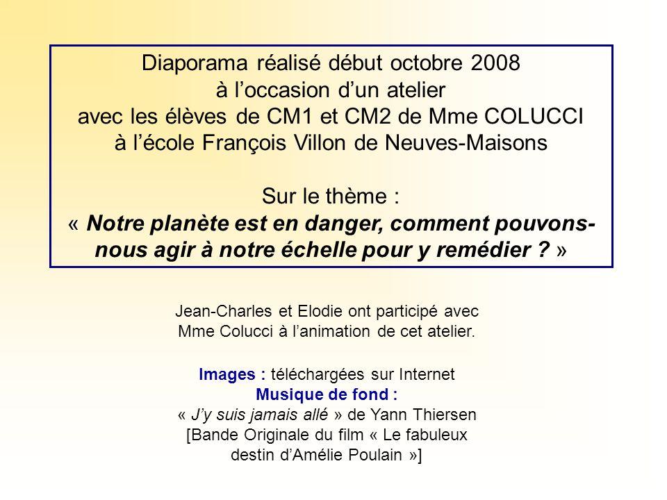 Diaporama réalisé début octobre 2008 à l'occasion d'un atelier avec les élèves de CM1 et CM2 de Mme COLUCCI à l'école François Villon de Neuves-Maison