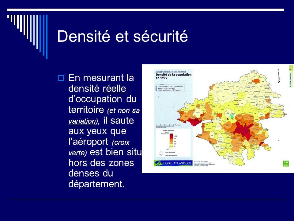 Densité et sécurité  En mesurant la densité réelle d'occupation du territoire (et non sa variation), il saute aux yeux que l'aéroport (croix verte) est bien situé hors des zones denses du département.