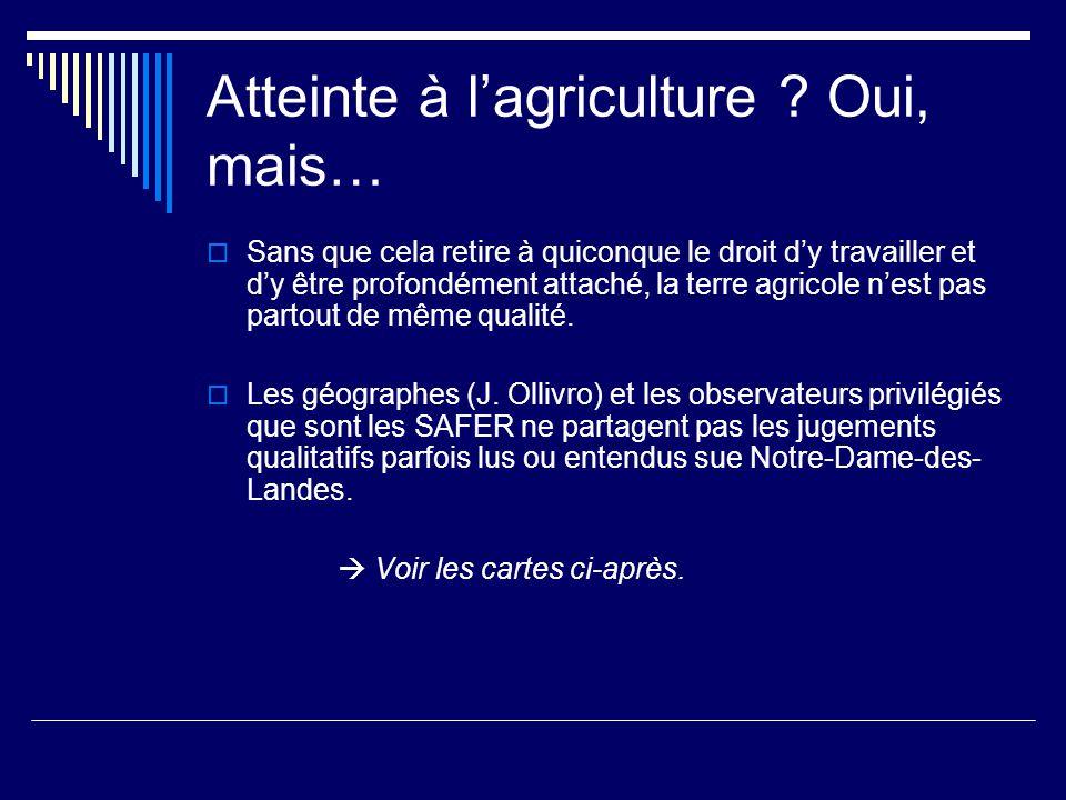 Atteinte à l'agriculture .