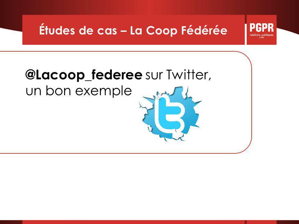 Études de cas – La Coop Fédérée @Lacoop_federee sur Twitter, un bon exemple