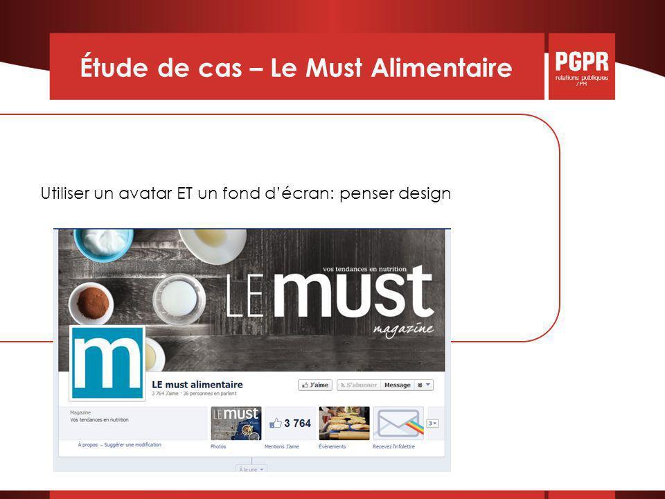 Étude de cas – Le Must Alimentaire Utiliser un avatar ET un fond d'écran: penser design
