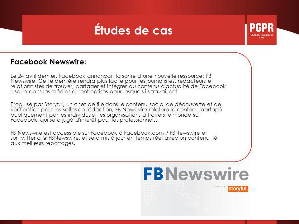 Études de cas Facebook Newswire: Le 24 avril dernier, Facebook annonçait la sortie d'une nouvelle ressource: FB Newswire.