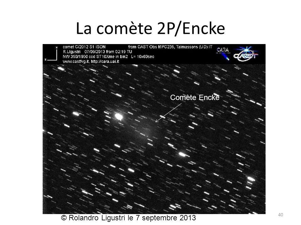 La comète 2P/Encke 40 Comète Encke © Rolandro Ligustri le 7 septembre 2013