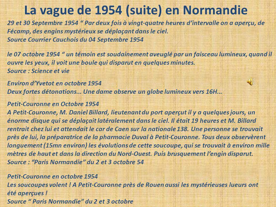 """La vague de 1954 (suite) en Normandie 29 et 30 Septembre 1954 """" Par deux fois à vingt-quatre heures d'intervalle on a aperçu, de Fécamp, des engins my"""
