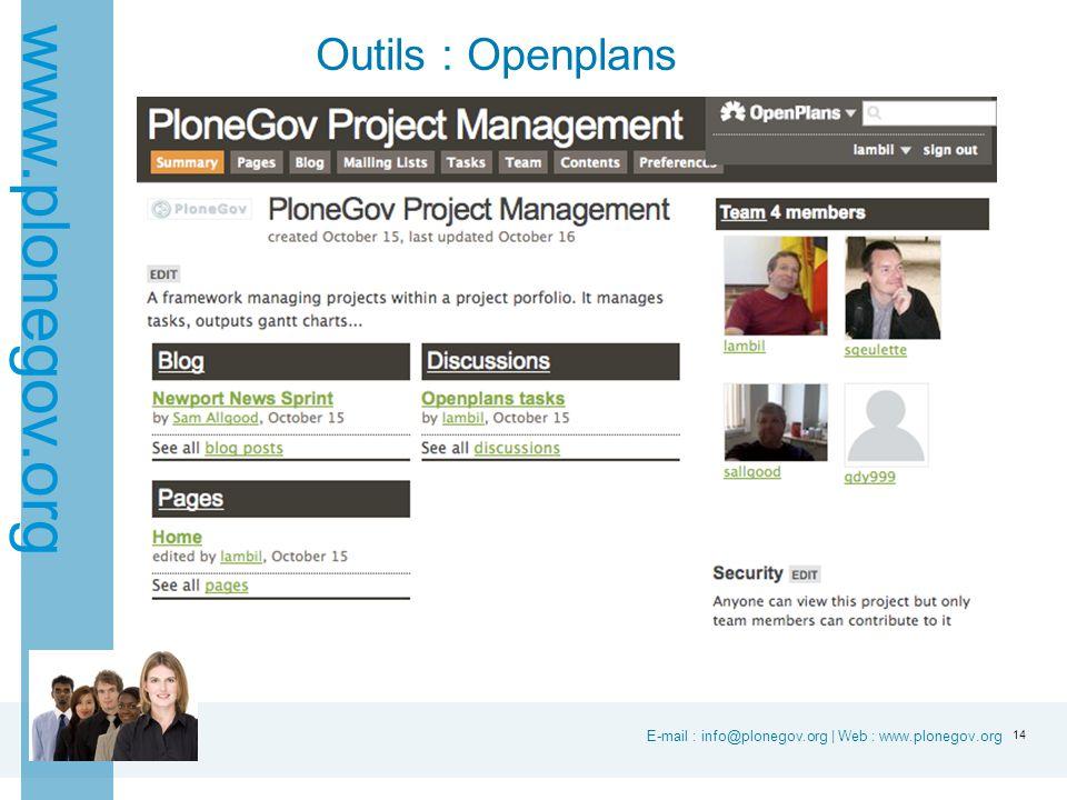 E-mail : info@plonegov.org | Web : www.plonegov.org www.plonegov.org Outils : Openplans 14