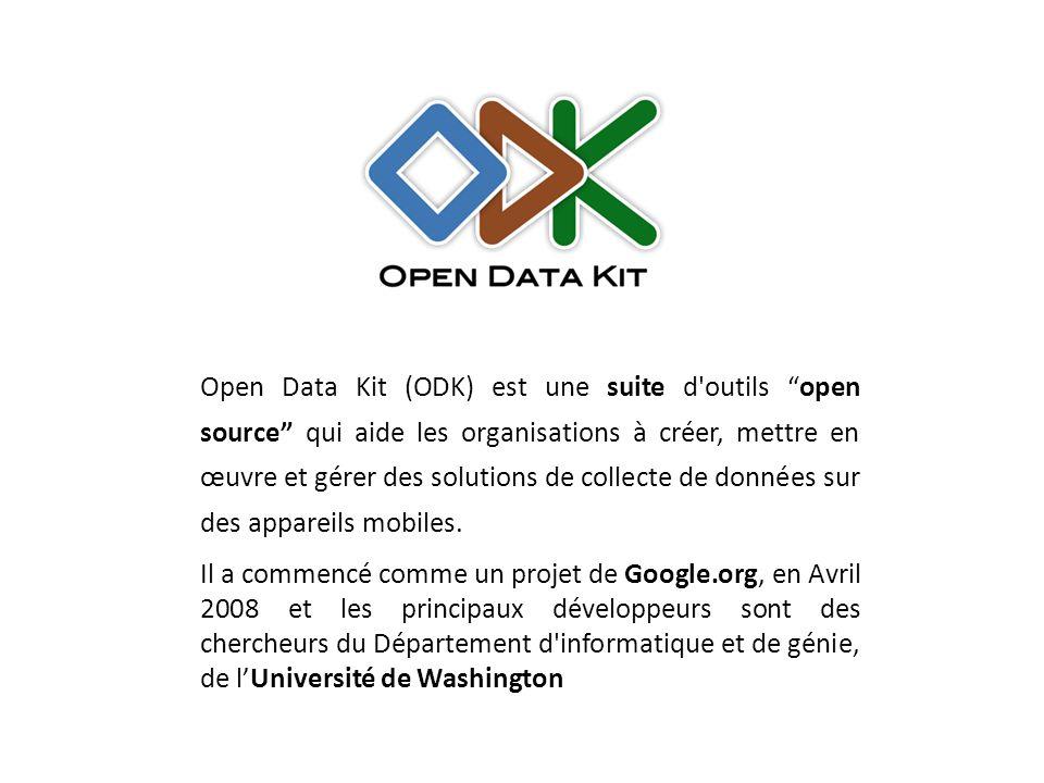 """Open Data Kit (ODK) est une suite d'outils """"open source"""" qui aide les organisations à créer, mettre en œuvre et gérer des solutions de collecte de don"""