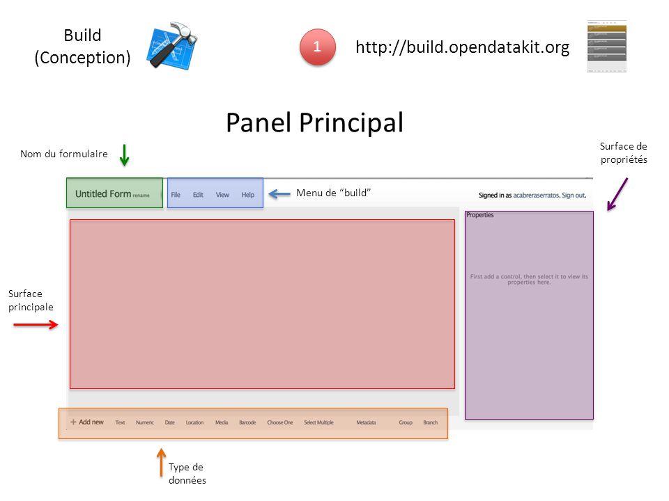 """Panel Principal Nom du formulaire Menu de """"build"""" Surface de propriétés Surface principale Type de données 1 1 http://build.opendatakit.org Build (Con"""