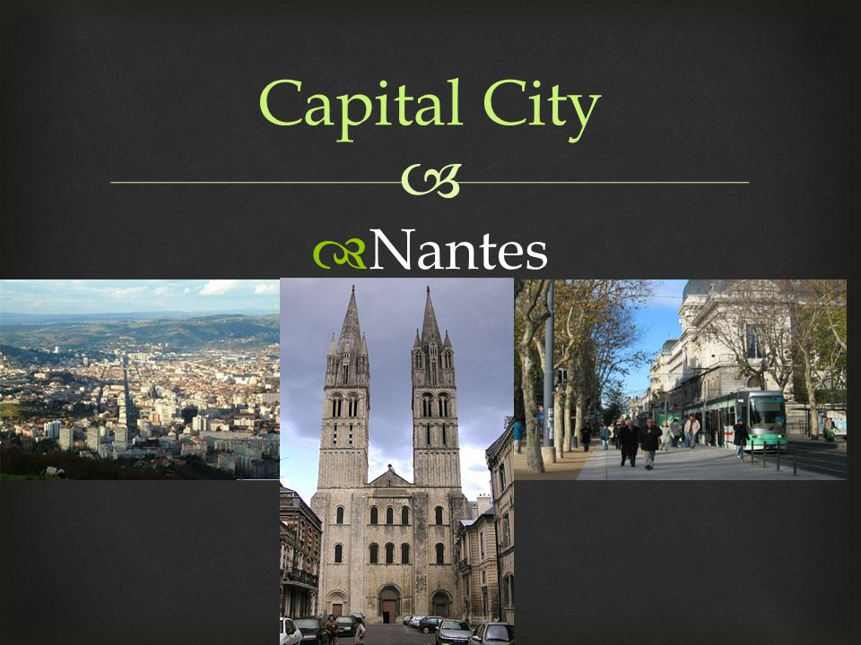   Nantes Capital City