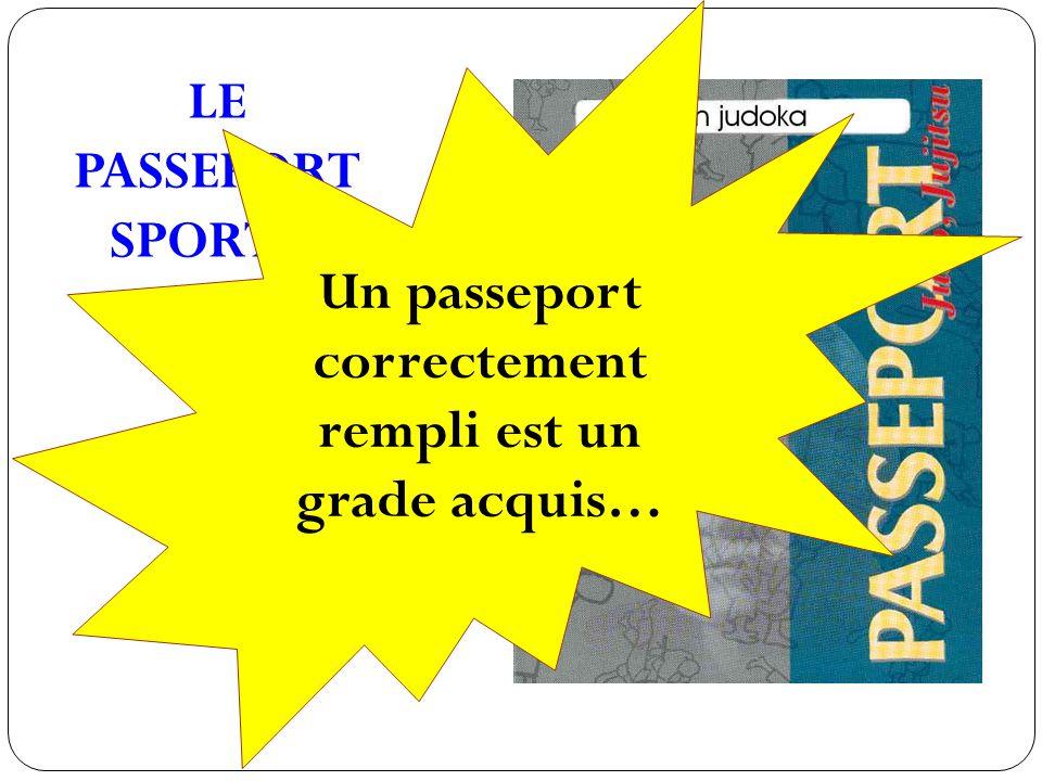LE PASSEPORT SPORTIF Un passeport correctement rempli est un grade acquis…