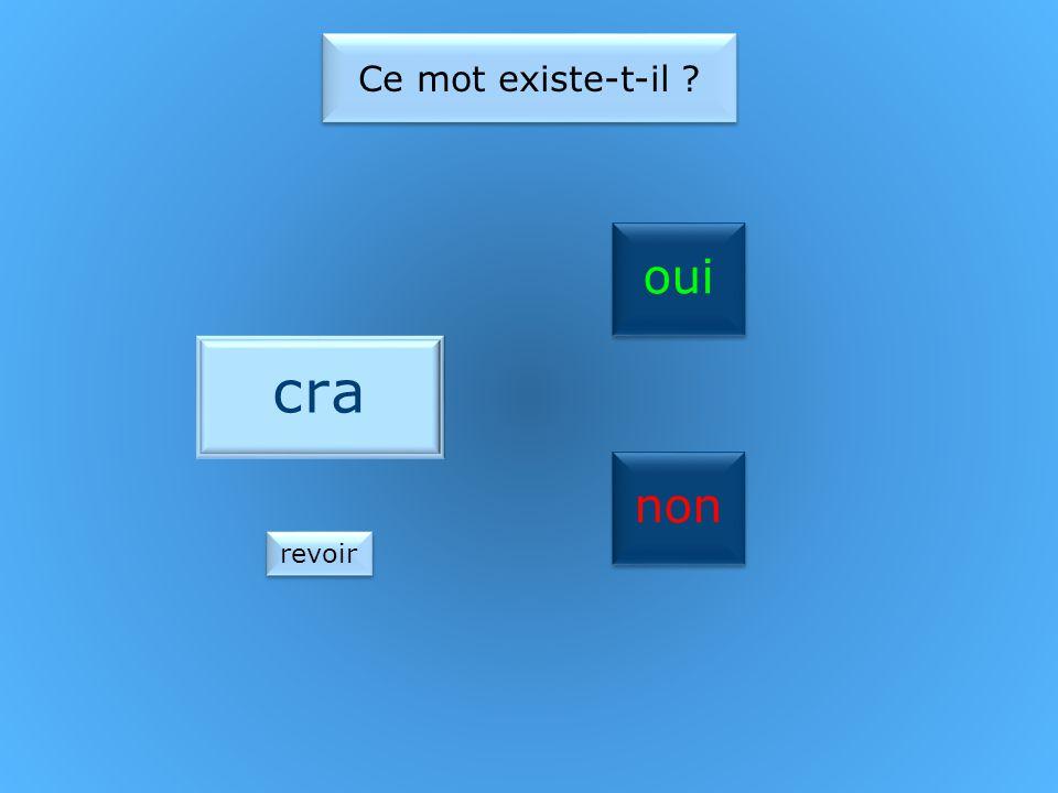 oui non Ce mot existe-t-il blé revoir