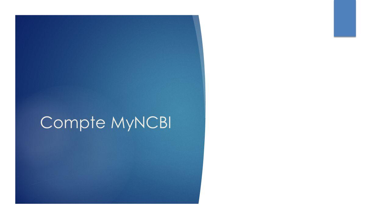 Compte MyNCBI