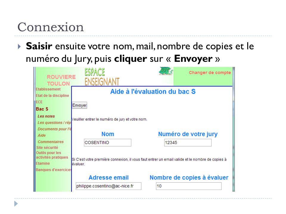 Connexion  Saisir ensuite votre nom, mail, nombre de copies et le numéro du Jury, puis cliquer sur « Envoyer »