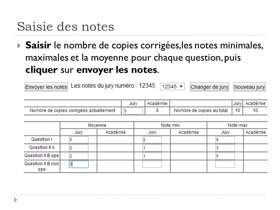 Saisie des notes  Saisir le nombre de copies corrigées,les notes minimales, maximales et la moyenne pour chaque question, puis cliquer sur envoyer le