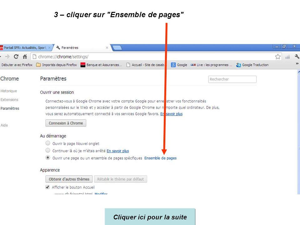 1 – cliquer sur l'outil clé à molette 2 – cliquer sur Paramètres Cliquer ici pour la suite
