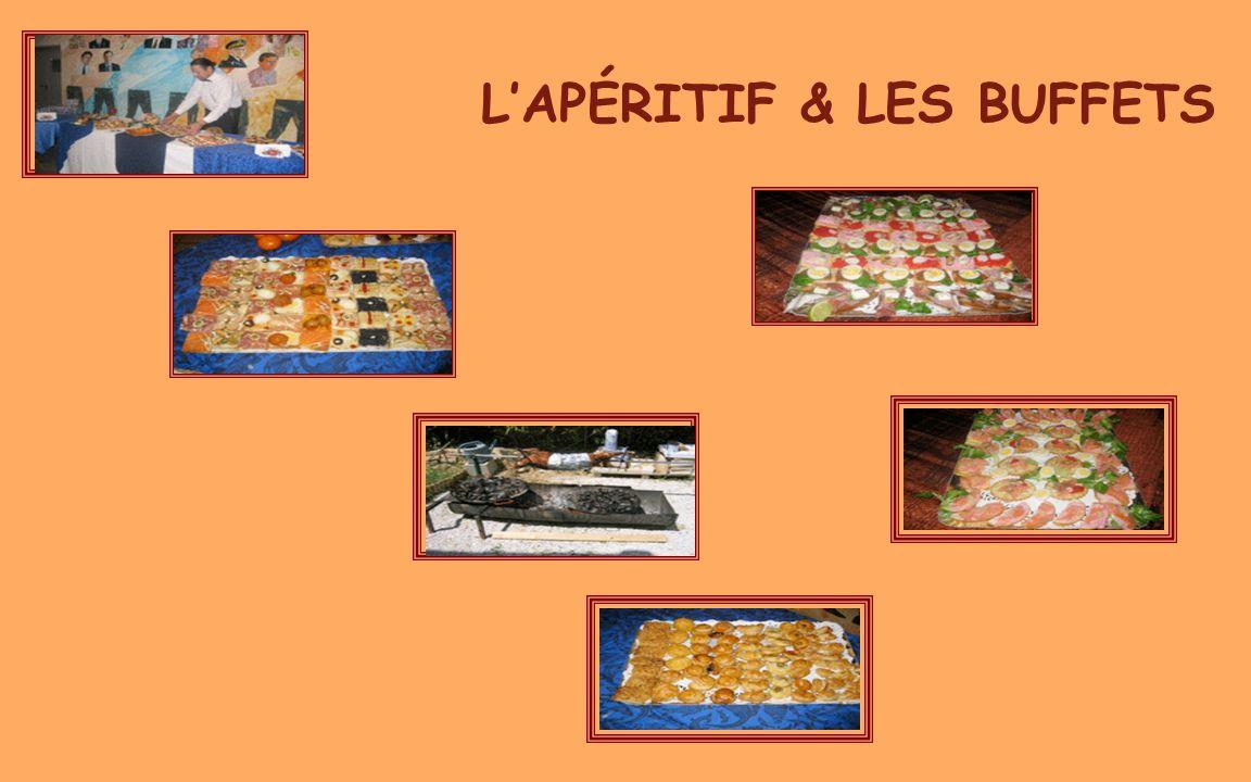 L'APÉRITIF & LES BUFFETS