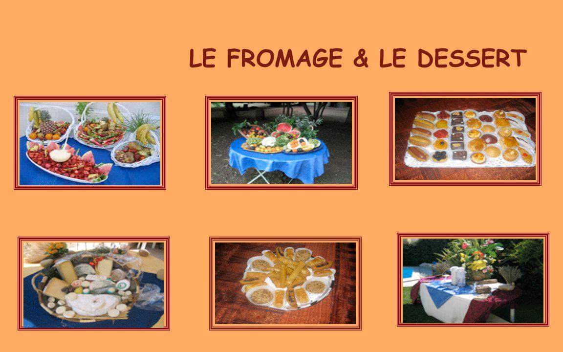 LE FROMAGE & LE DESSERT