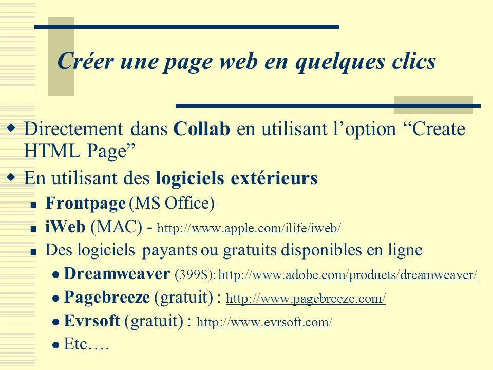 """Créer une page web en quelques clics  Directement dans Collab en utilisant l'option """"Create HTML Page""""  En utilisant des logiciels extérieurs Frontp"""