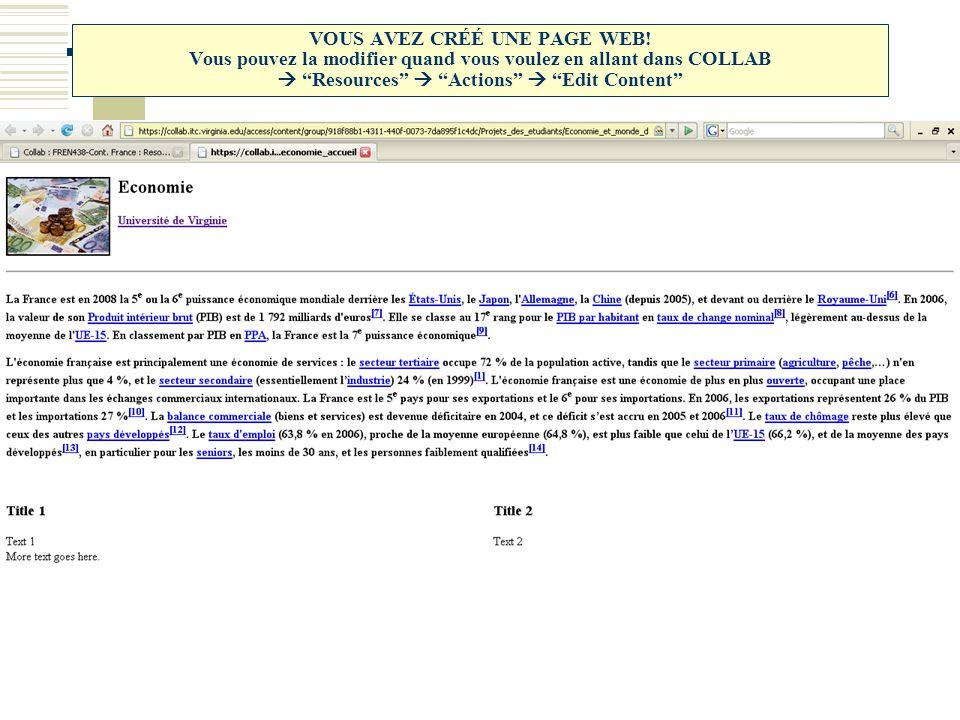 """VOUS AVEZ CRÉÉ UNE PAGE WEB! Vous pouvez la modifier quand vous voulez en allant dans COLLAB  """"Resources""""  """"Actions""""  """"Edit Content"""""""