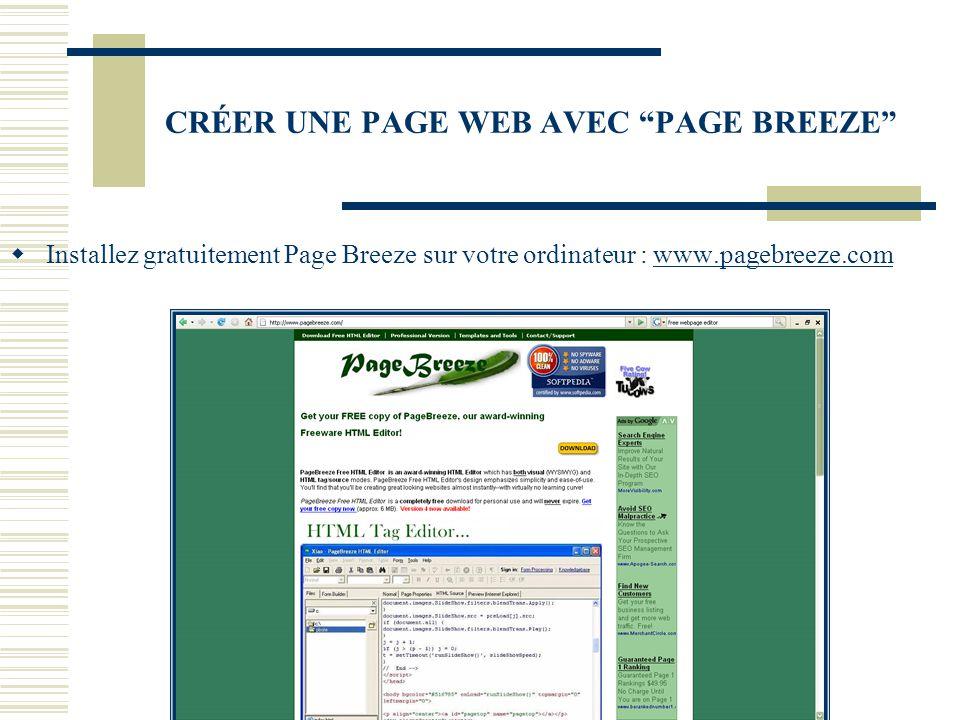 """CRÉER UNE PAGE WEB AVEC """"PAGE BREEZE""""  Installez gratuitement Page Breeze sur votre ordinateur : www.pagebreeze.comwww.pagebreeze.com"""