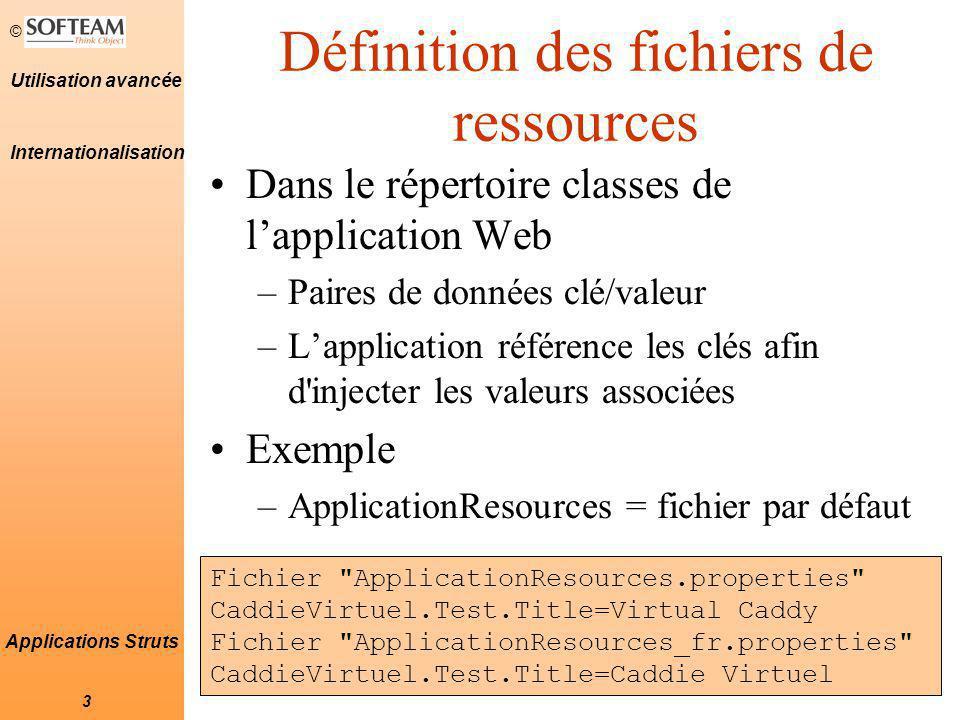 © 34 Utilisation avancée Applications Struts Modules (2) Déclaration des modules auprès de la servlet controleur (web.xml) action org.apache.struts.action.ActionServlet config /WEB-INF/struts-config.xml config/module1 /WEB-INF/struts-config-module1.xml 1 Modules