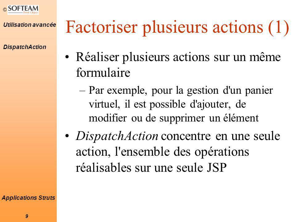 © 20 Utilisation avancée Applications Struts Le plug-in Validator (3) Plug-in Validator