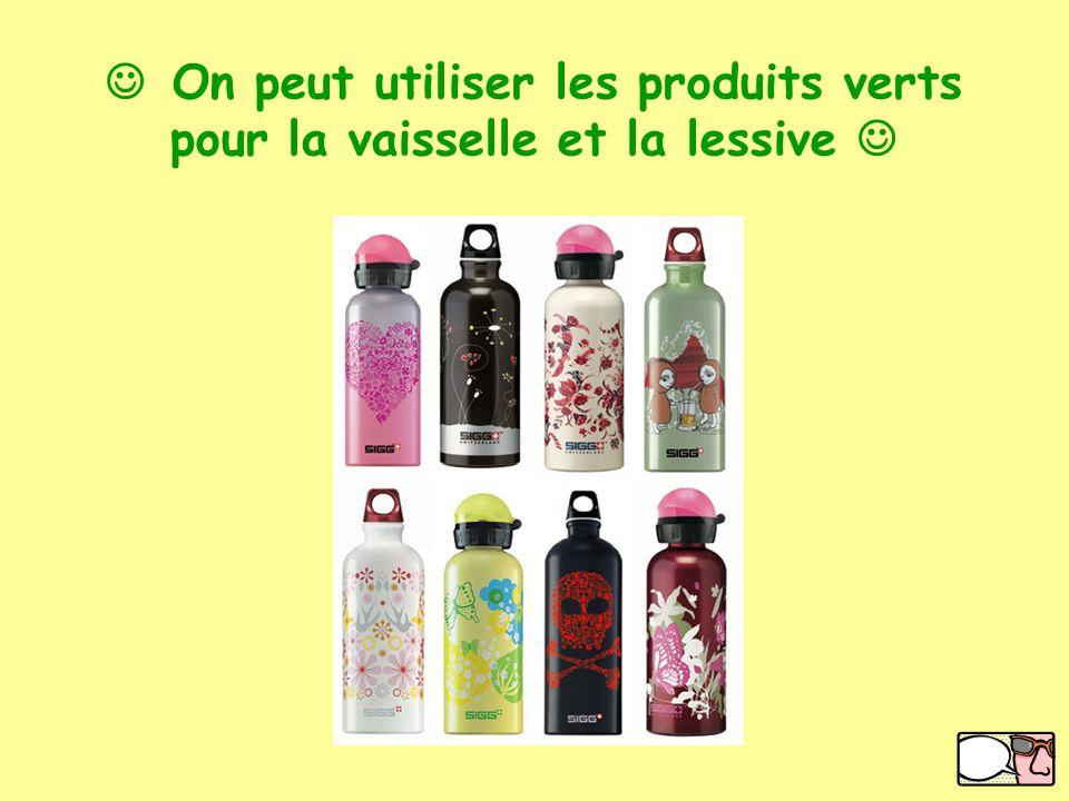 Get a Voki now! On peut utiliser les produits verts pour la vaisselle et la lessive