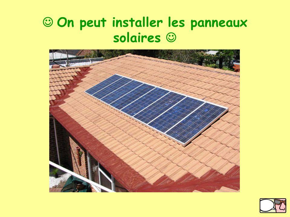 Get a Voki now! On peut installer les panneaux solaires