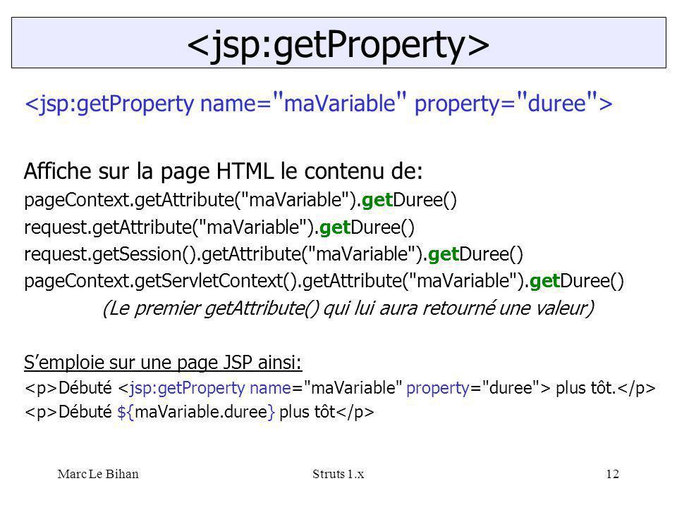 Marc Le BihanStruts 1.x12 Affiche sur la page HTML le contenu de: pageContext.getAttribute(