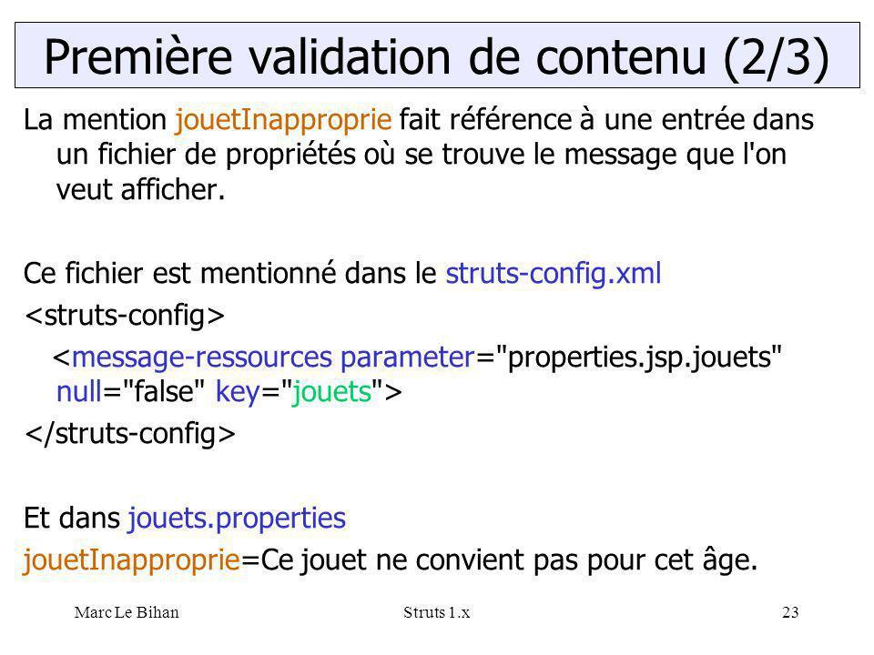 Marc Le BihanStruts 1.x23 La mention jouetInapproprie fait référence à une entrée dans un fichier de propriétés où se trouve le message que l'on veut