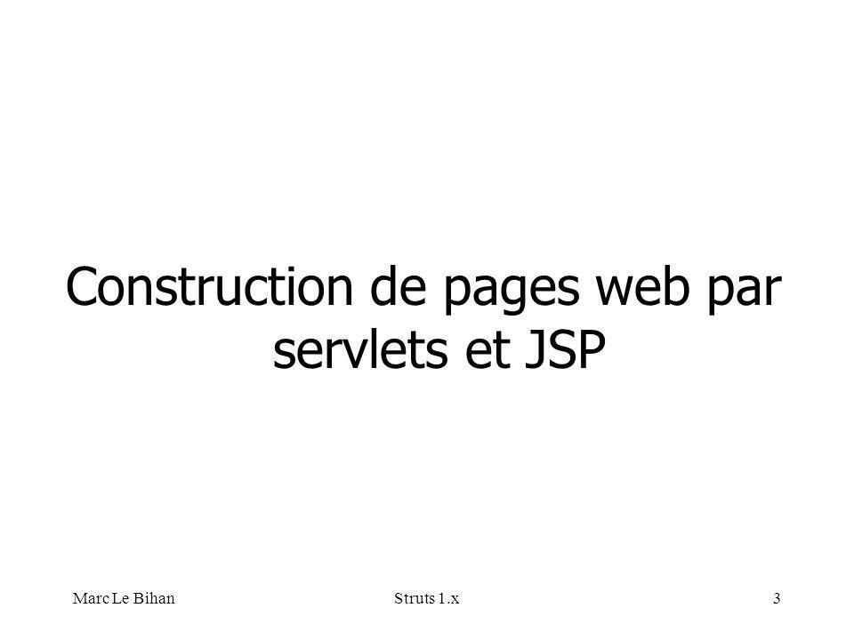 Marc Le BihanStruts 1.x3 Construction de pages web par servlets et JSP