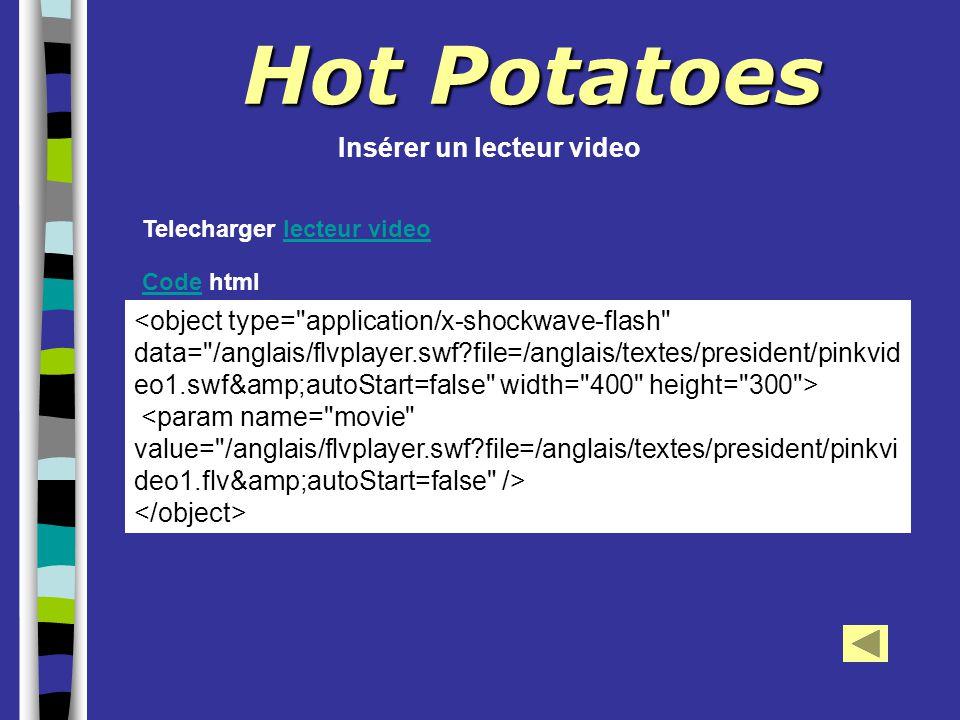 Hot Potatoes Insérer un lecteur video Telecharger lecteur video CodeCode html