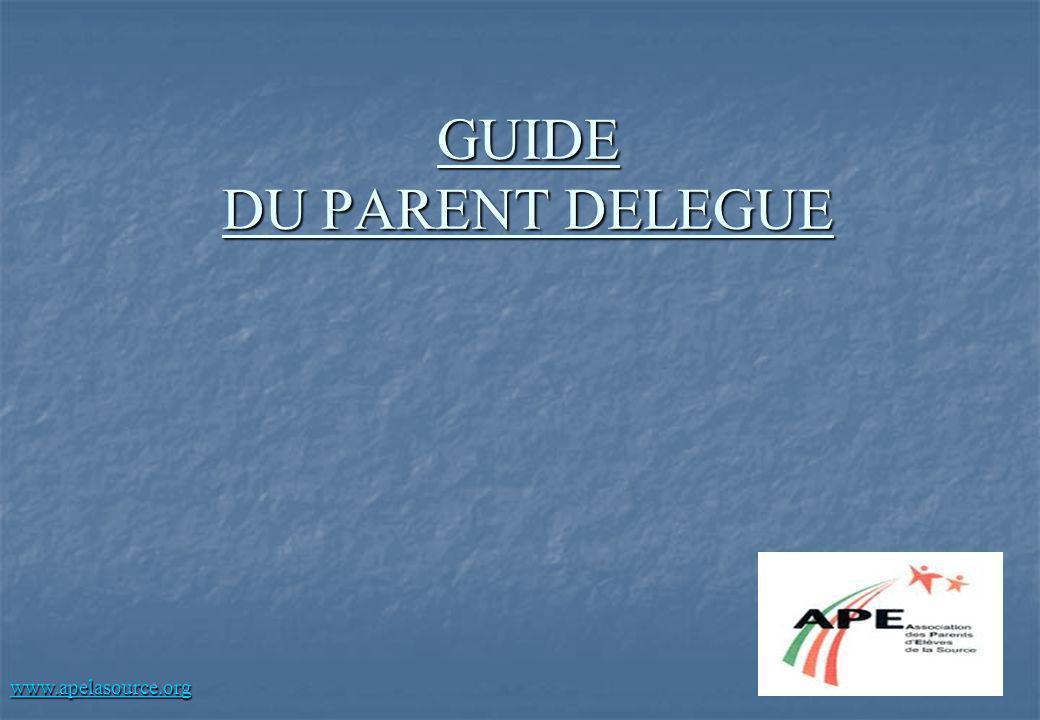 GUIDE DU PARENT DELEGUE www.apelasource.org