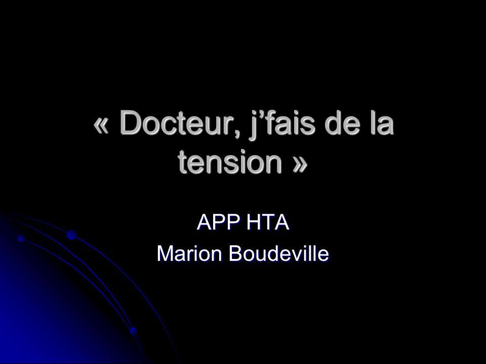 « Docteur, j'fais de la tension » APP HTA Marion Boudeville