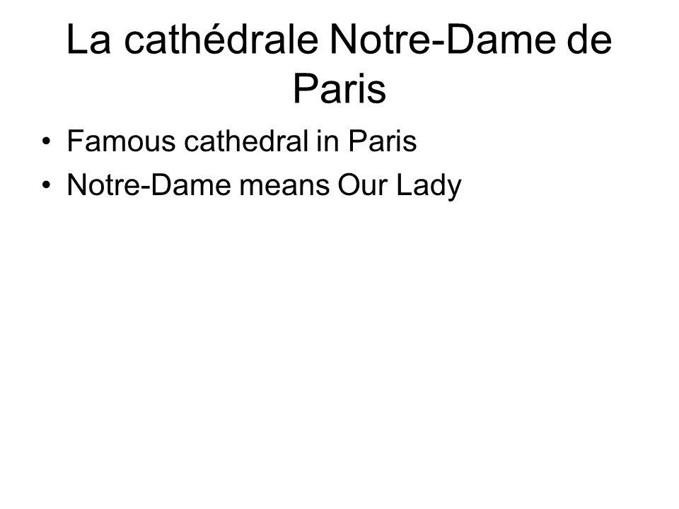 La cathédrale Notre-Dame de Paris Famous cathedral in Paris Notre-Dame means Our Lady