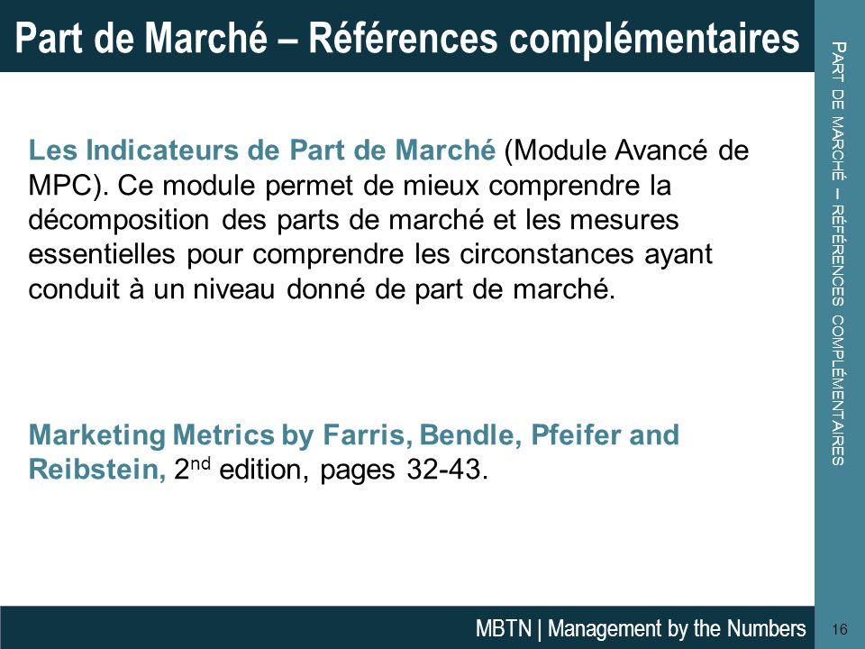 Les Indicateurs de Part de Marché (Module Avancé de MPC). Ce module permet de mieux comprendre la décomposition des parts de marché et les mesures ess
