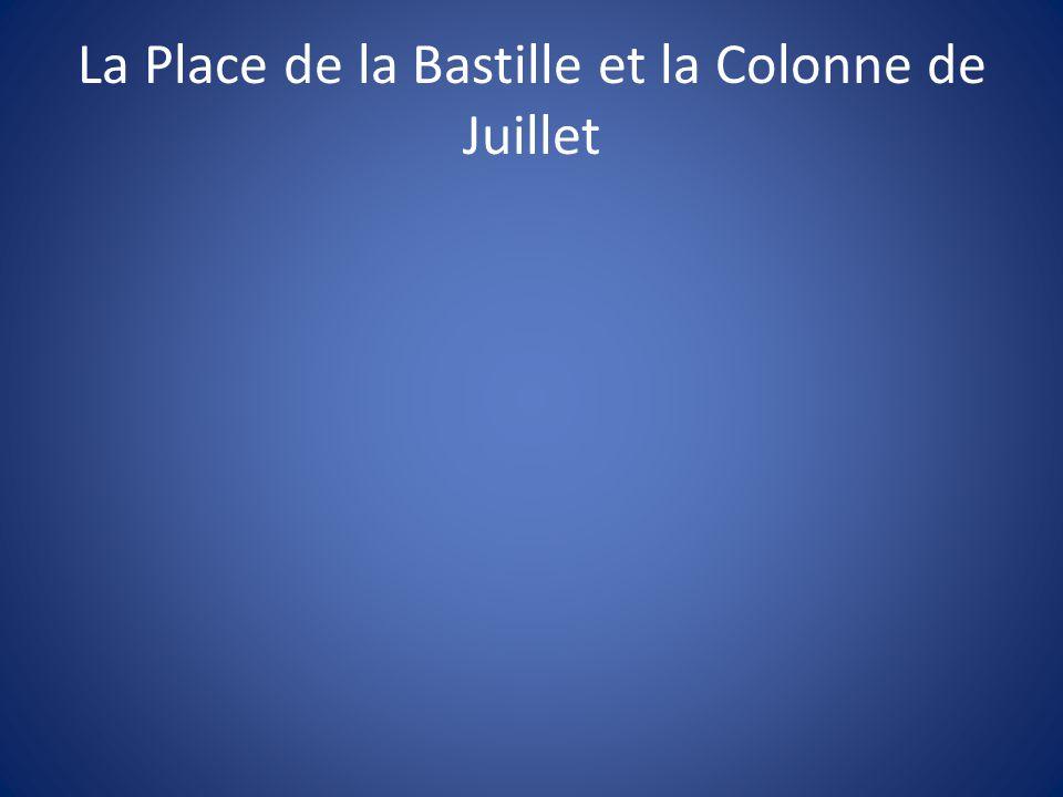 La Place de la Bastille et la Colonne de Juillet