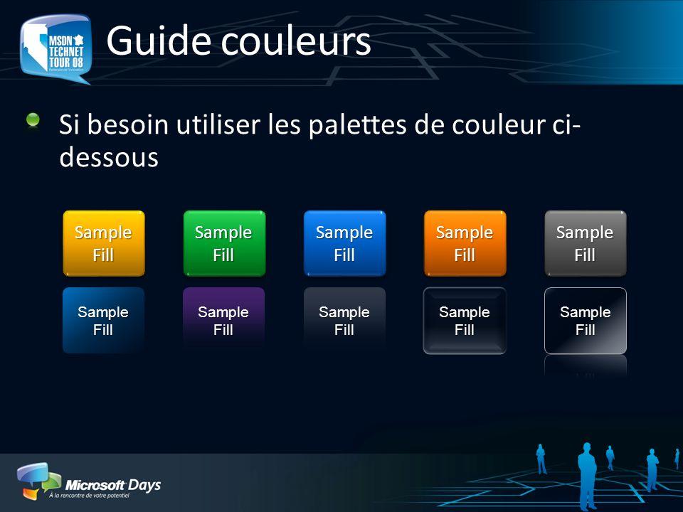 Guide couleurs Si besoin utiliser les palettes de couleur ci- dessous Sample Fill