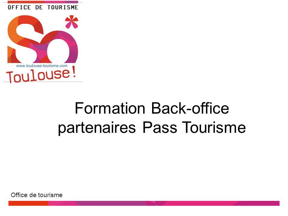 Formation Back-office partenaires Pass Tourisme Office de tourisme