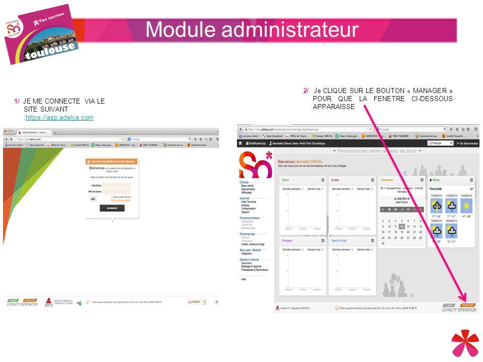 Module administrateur 1/ JE ME CONNECTE VIA LE SITE SUIVANT :https://asp.adelya.comhttps://asp.adelya.com 2/ Je CLIQUE SUR LE BOUTON « MANAGER » POUR