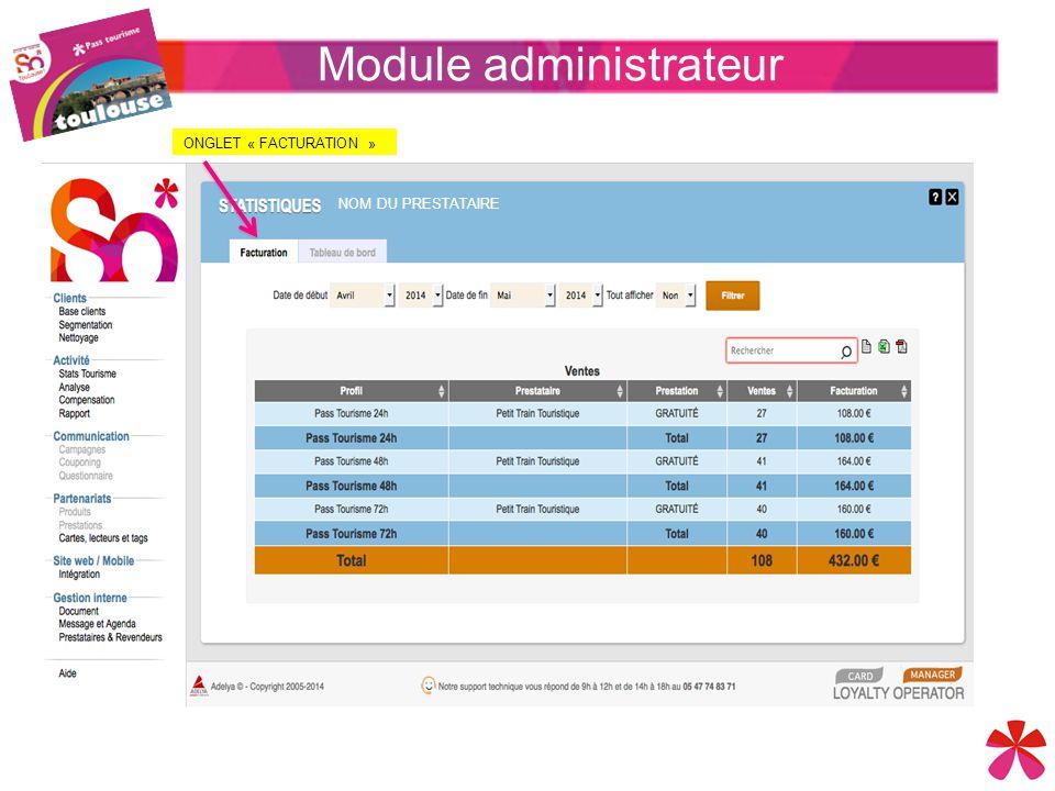 Module administrateur NOM DU PRESTATAIRE ONGLET « FACTURATION »