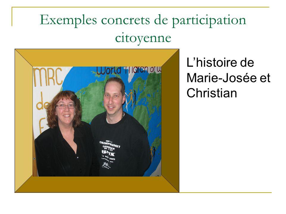 Exemples concrets de participation citoyenne L'histoire de Marie-Josée et Christian
