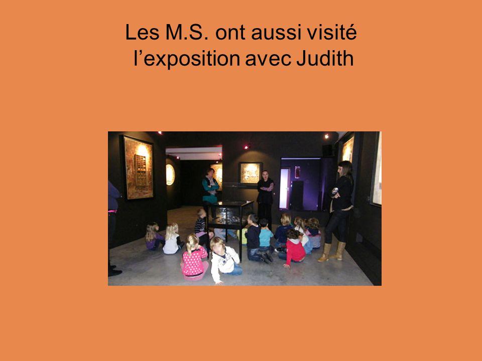 Les M.S. ont aussi visité l'exposition avec Judith