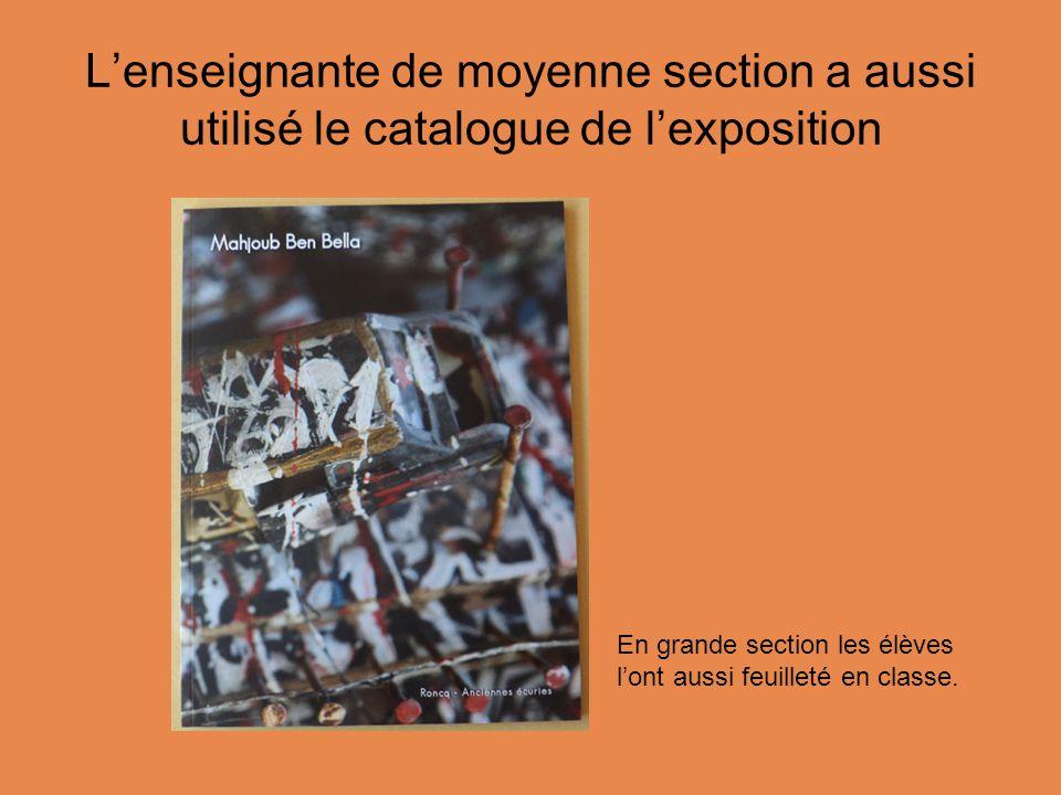 L'enseignante de moyenne section a aussi utilisé le catalogue de l'exposition En grande section les élèves l'ont aussi feuilleté en classe.