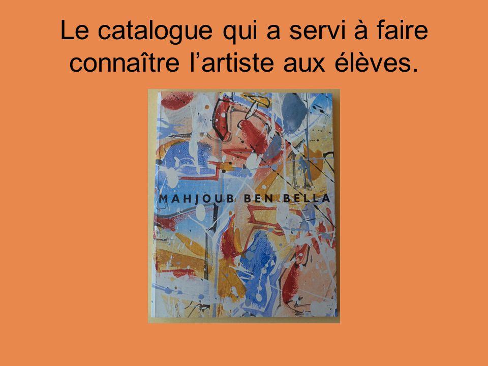 Le catalogue qui a servi à faire connaître l'artiste aux élèves.