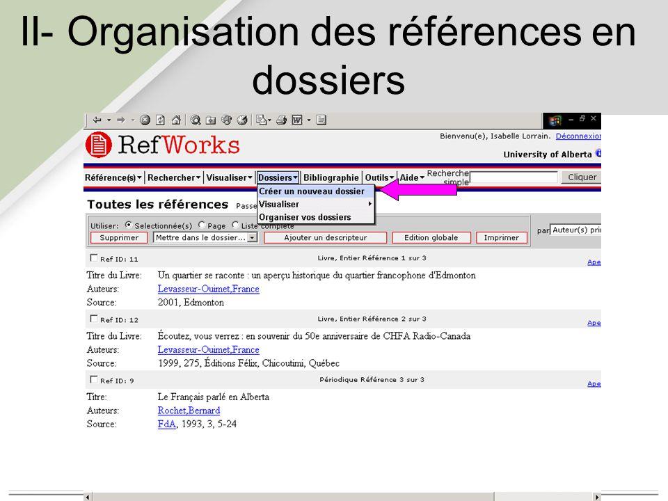 II- Organisation des références en dossiers