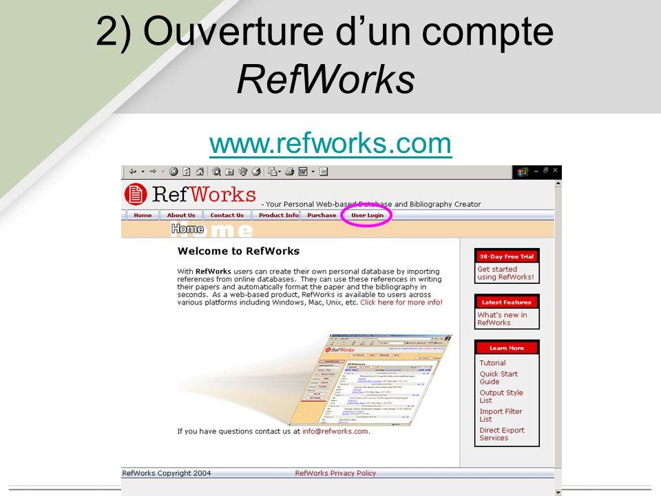 2) Ouverture d'un compte RefWorks www.refworks.com