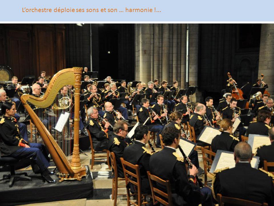L'orchestre déploie ses sons et son … harmonie !...