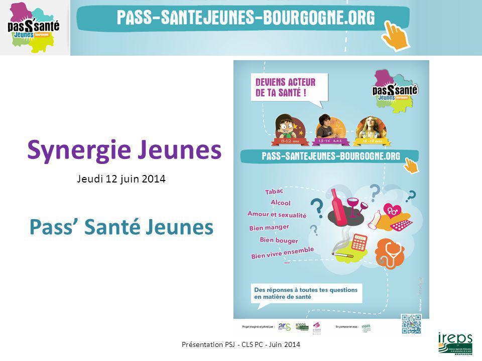 Synergie Jeunes Jeudi 12 juin 2014 Pass' Santé Jeunes Présentation PSJ - CLS PC - Juin 2014