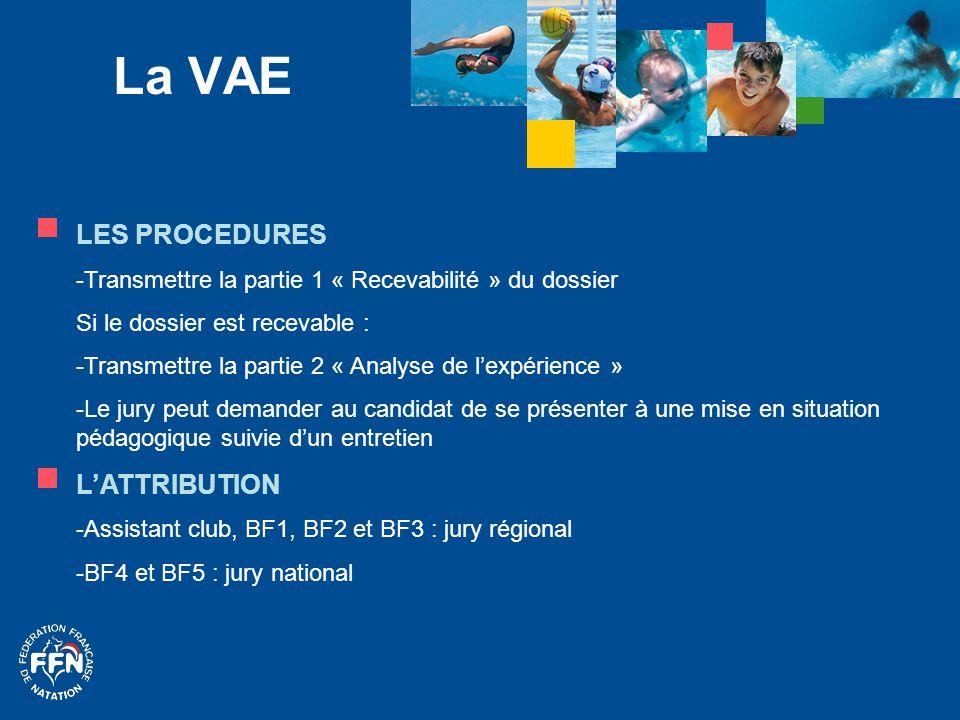 La VAE LES PROCEDURES - Transmettre la partie 1 « Recevabilité » du dossier Si le dossier est recevable : - Transmettre la partie 2 « Analyse de l'exp