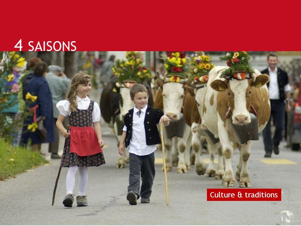 4 SAISONS Culture & traditions